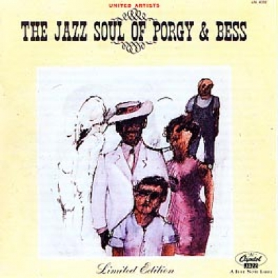 THE JAZZ SOUL OF PORGY AND BESS
