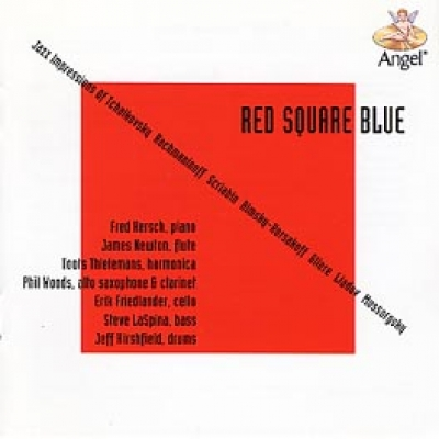 RED SQUARE BLUE  (Jazz Impressions of Russian Composers)